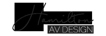 Hamilton AV Design